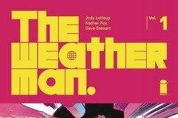 The Weatherman, l'homme de la catastrophe