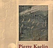 En hommage à Pierre Kaelin