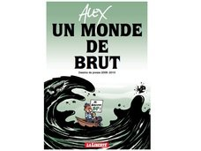 Alex - Un monde de brut