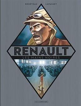 Renault : les mains noires, plongées dans la vie du constructeur